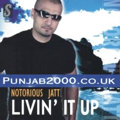 Livin' It Up - Notorious Jatt