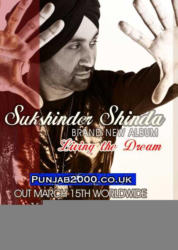 Living The Dream' - Sukshinder Shinda
