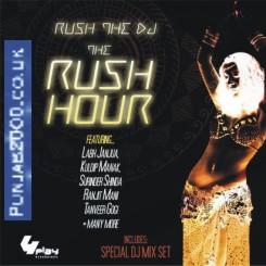 Rush The DJ - 'The Rush Hour'