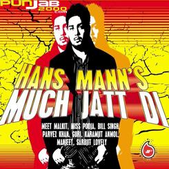 Much Jatt DI - Hans Mann