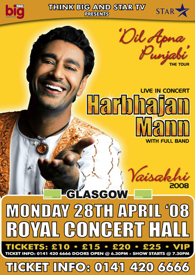 THE 'DIL APNA PANJABI' TOUR -Harbhajan Mann UK Tour 2008 Glasgow