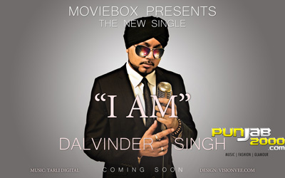 """""""I AM"""" - Dalvinder Singh"""