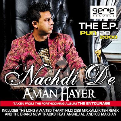 Angrej Ali - 'Nachdi De' EP (music by Aman Hayer)