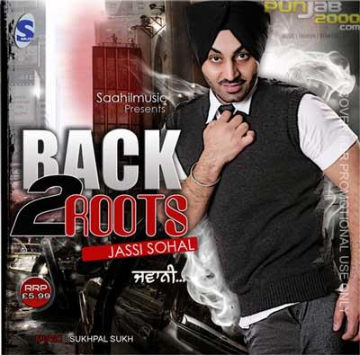 BACK 2 ROOTS - JASSI SOHAL