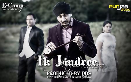 DDS feat. Bikram Singh & Ishmeet Narula - 'Ik Jindree' (One Soul)