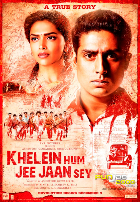 PVR Pictures and Ashutosh Gowariker Productions''Khelein Hum Jee Jaan Sey'