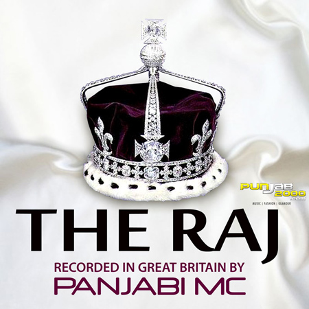 'THE RAJ' by PANJABI MC