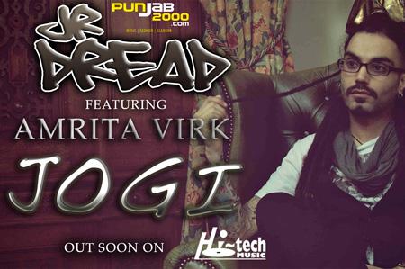 Jr Dread returns with 'Jogi' feat Amrita Virk