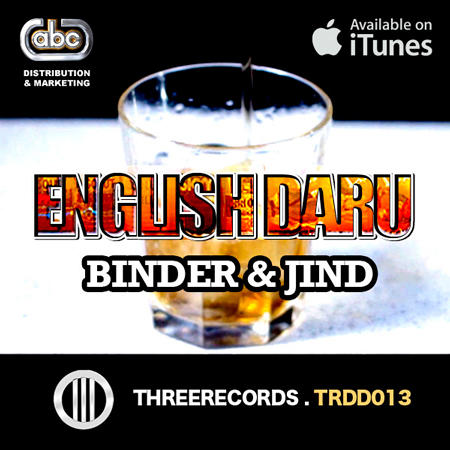 """English Daru Joins Hands with Famous Bhangra Group """"RDB"""" Launching A Powerful, Fun Filled Track"""