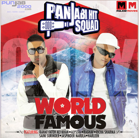 Panjabi Hit Squad 'WORLD FAMOUS'