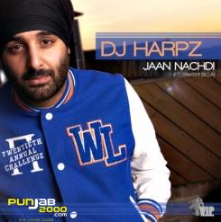 Jaan Nachdi - Dj Harpz ft Bakshi Billa