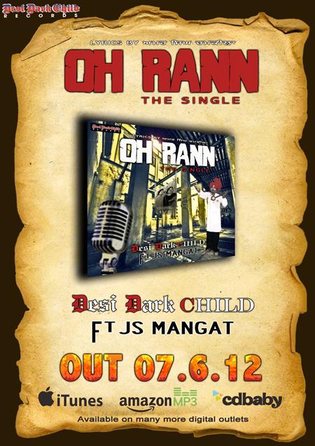 'OH RANN' - DESI DARK CHILD ft JS Mangat