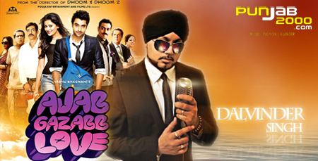 "Nachde Punjabi by Dalvinder Singh in ""AJAB GAZABB LOVE"""