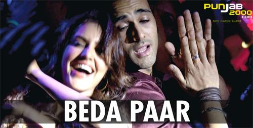Beda Paar film song from Fukrey Film