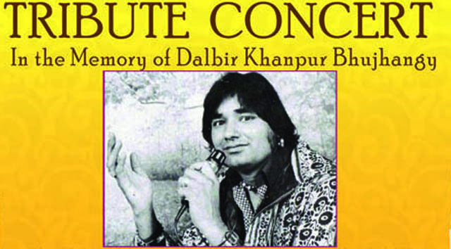 DALBIR KHANPUR BHUJHANGY GROUP – TRIBUTE CONCERT