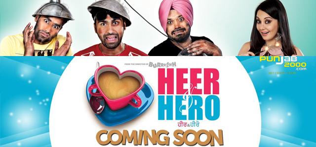 Heer & Hero is a Punjabi film