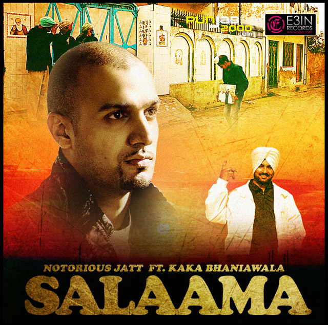 Notorious Jatt Ft. Kaka Bhaniawala - Salaama