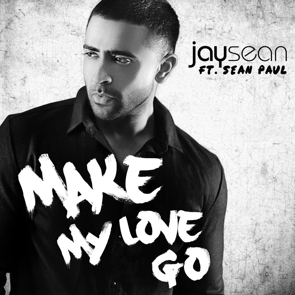 Jay_Sean_Make_My_Love_Go_FinalSmall