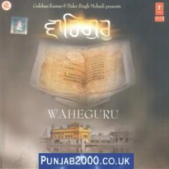 Waheguru - Daler Singh Mehndi