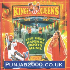Kings & Queens -The Best Panjabi Roots Music