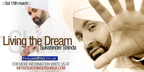 Living The Dream' - Sukshinder Shinda
