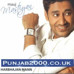Mauj Mastiyan - Harbhajan Mann