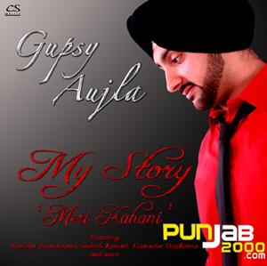 Gupsy Aujla - My Story 'Meri Kahani'