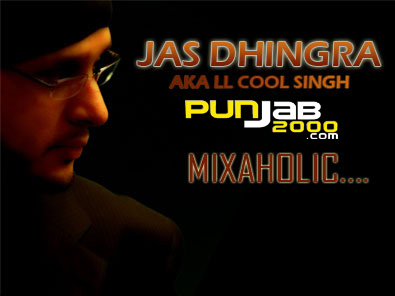 JAS DHINGRA the artist formerly known as LL COOL SINGH