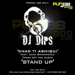 Chadti Aashaqui from Stand Up by DJ Dips Feat Kaka Bhaniawala