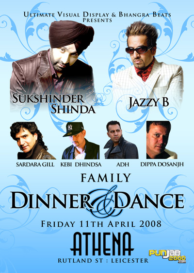 Family Dinner & Dance With Sukshinder Shinda & Jazzy B