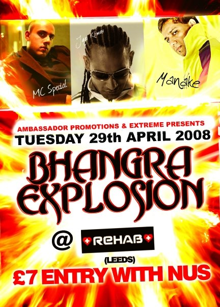 BHANGRA EXPLOSION @ Rehab (Leeds) on the 29th April 2008