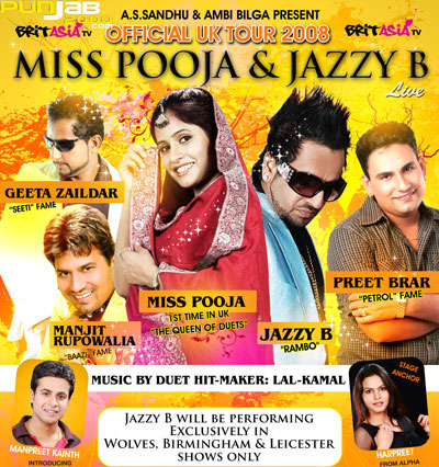 : ****The Official Jazzy B & Miss Pooja UK Tour 2008*****