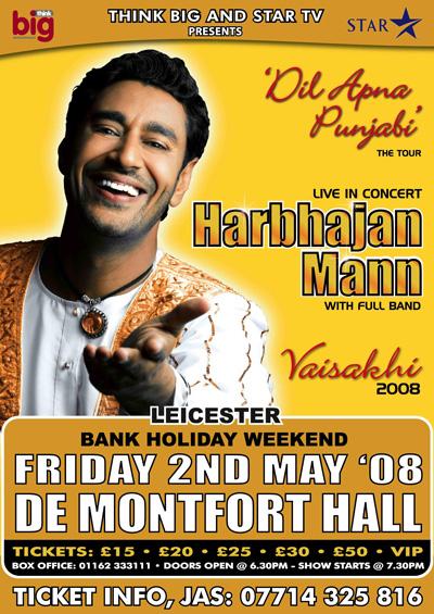 THE 'DIL APNA PANJABI' TOUR -Harbhajan Mann UK Tour 2008 Leicester 2/5/2008