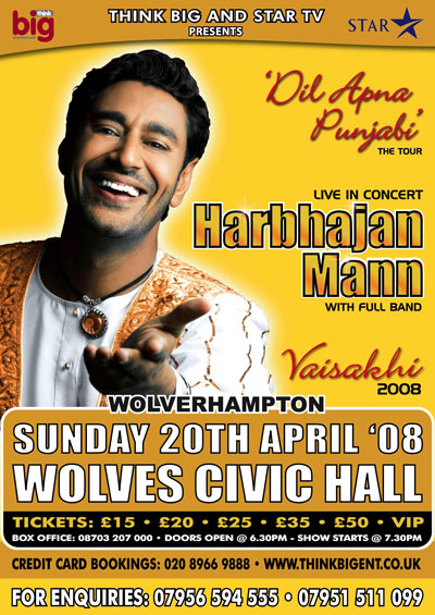THE 'DIL APNA PANJABI' TOUR -Harbhajan Mann UK Tour 2008 Wovles