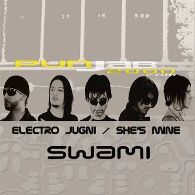Swami Presents 'Electro Jugni/ She's Mine'