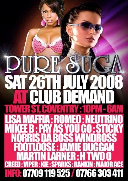 Pure Sugar - UKG & Bassline - Club Demand 26th July 2008