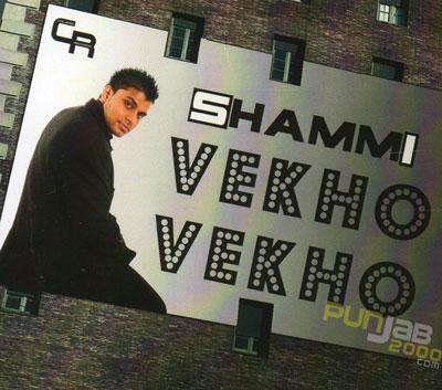 Vekho Vekho - Shammi