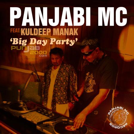 Panjabi MC Ft Kuldeep Manak - 'Jodi-Big Day Party'