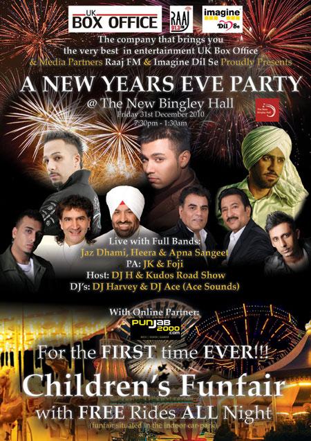 New Years EVE Dinner & DAnce with Jaz Dhami, Apna Sangeet, Heera, JK, Foji & many more!!!