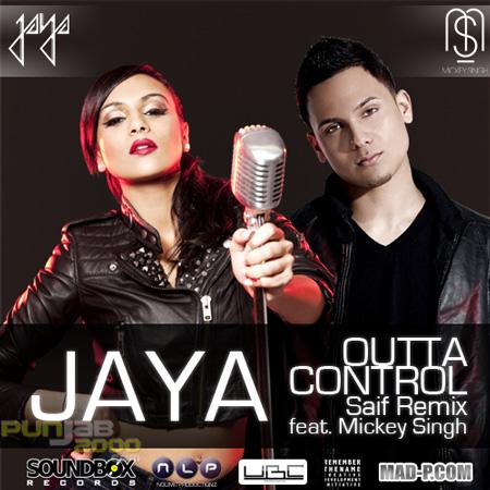 Jaya feat Mickey - Outta Control