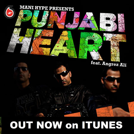 MANI HYPE – PUNJABI HEART - Dil Apna Punjabi