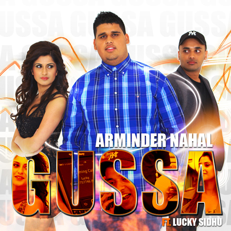 Arminder Nahal ft Lucky Sidhu - Gussa - Out 18th August