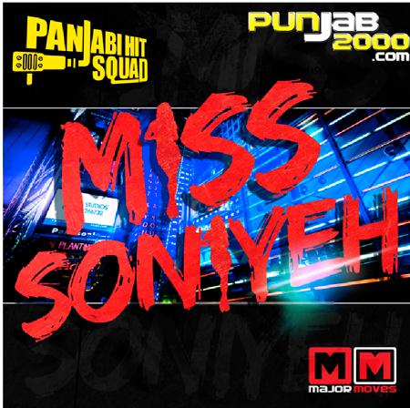 PANJABI HIT SQUAD 'MISS SONIYEH'