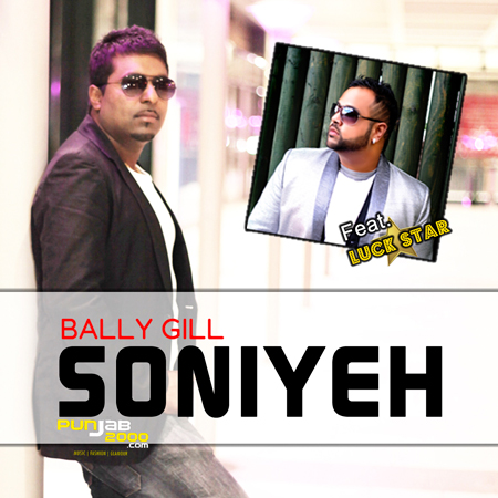Bally Gill launches LuckStar's latest single 'Soniye'