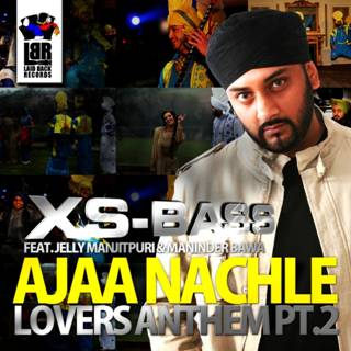 XS BASS IS BACK- with AAJA NACHLE