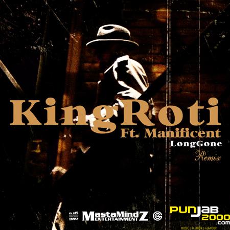 King Roti - Long Gone