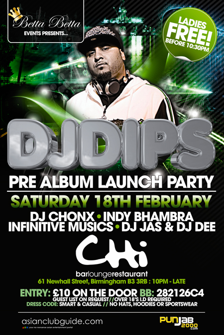 DJ DIPS PRE-ALBUM LAUNCH PARTY SUPPORTING GARRY SANDHU