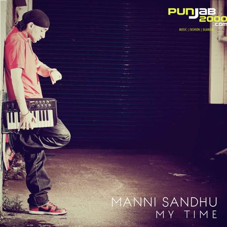 Manni Sandhu - My Time