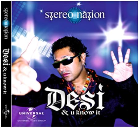 DESI & U KNOW IT' - Taz (Stereo Nation)