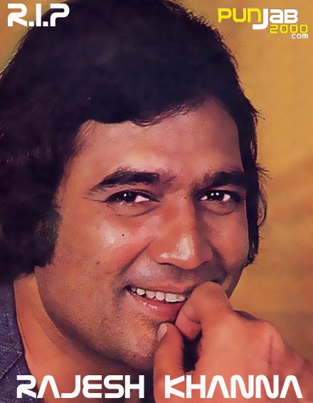 RIP Rajesh Khanna - The First Superstar of Indian Cinema